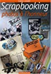 Scrapbooking : Photos � l'honneur