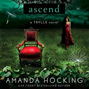 Ascend: The Trylle Trilogy, Book 3 | Amanda Hocking