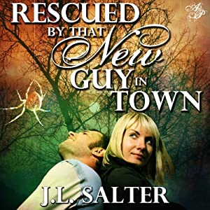 Rescued by That New Guy in Town Audiobook