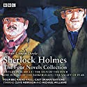 Sherlock Holmes: The Four Novels Collection Radio/TV von Arthur Conan Doyle, Bert Coules Gesprochen von: Clive Merrison,  full cast, Michael Williams