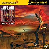 James Axler Eden's Twilight (Deathlands)