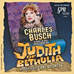 Judith of Bethulia | Charles Busch