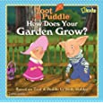 How Does Your Garden Grow? (Toot & Puddle)