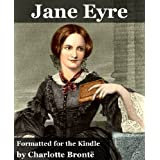 Jane Eyre (Illustrated and Formatted Specifically for Kindle)by Charlotte Bronte