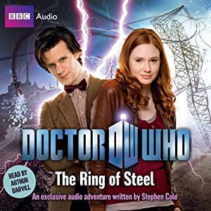 Doctor Who: The Ring of Steel | [Stephen Cole]