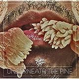 Underneath The Pine [VINYL]