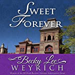 Sweet Forever | Becky Lee Weyrich