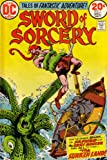 Sword of Sorcery: Tales of Fantastic Adventure!: Now the Danger Begins, As Fafhrd and the Gray Mouser Risk All to Find the Sunken Land! (Vol. 1, No. 5, December 1973) (1306775205) by Denny O' Neil