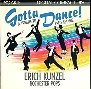 Gotta Dance-Tribute to Fred Astaire