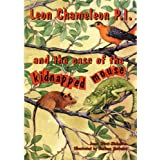 Leon Chameleon PI and the case of the kidnapped mouse ~ Janet Hurst-Nicholson