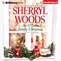 An O' Brien Family Christmas: A Chesapeake Shores Novel, Book 8 Audiobook by Sherryl Woods Narrated by Christina Traister