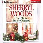 An O' Brien Family Christmas: A Chesapeake Shores Novel, Book 8 | Sherryl Woods