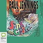 Gizmo: Sink the Gizmo   Paul Jennings