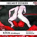 Köck (Erzählungen)   Helmut Zenker