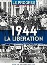 1944 : La Libération par Antoyé