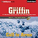 Call to Arms: The Corps Series, Book 2 Audiobook by W. E. B. Griffin Narrated by Dick Hill