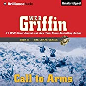 Call to Arms: The Corps Series, Book 2 | W. E. B. Griffin