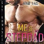 Me & My Stepdad: Gay Romance M M: Box Set | Jamie Lake