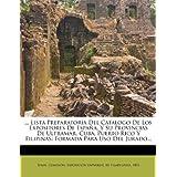 ... Lista Preparatoria del Catalogo de Los Expositores de Espana, y Su Provincias de Ultramar, Cuba, Puerto Rico...