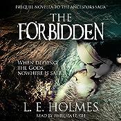 The Forbidden: Prequel Novella to the Ancestors Saga: An Epic Fantasy Romance Series   [L. E. Holmes]