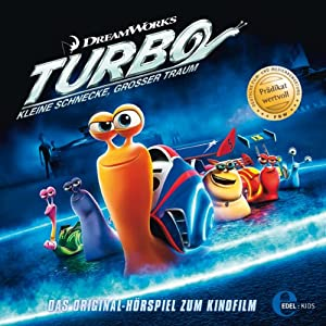 Turbo - Kleine Schnecke, großer Traum Hörspiel