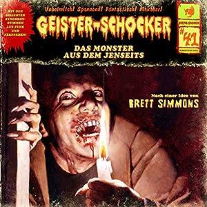 Das Monster aus dem Jenseits (Geister-Schocker 41) Hörspiel