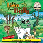 The Lion and the Three Bulls: Sommer-Time Story Classics, Book 7 | Carl Sommer