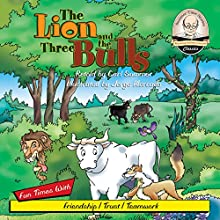 The Lion and the Three Bulls: Sommer-Time Story Classics, Book 7 (       UNABRIDGED) by Carl Sommer Narrated by Carl Sommer