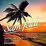 Show Me Love (EDX Remix / Radio Edit)...