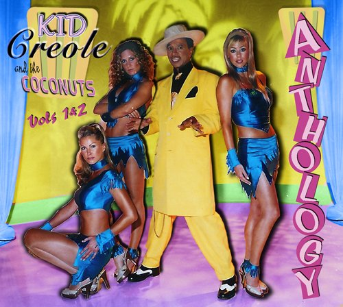 Kid Creole & the Coconuts - Anthology, Vols. 1 & 2 - Zortam Music
