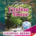 Finding Home Audiobook by Georgia Beers Narrated by Natalie Duke