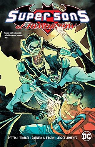 Super Sons of Tomorrow [Tomasi, Peter J.] (Tapa Blanda)