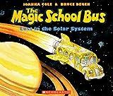 Magic School Bus Lost in the Solar System (Magic School Bus (Pb)) Joanna Cole
