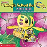 The Magic School Bus Plants Seeds (Turtleback School  &  Library Binding Edition) (Magic School Bus (Pb))