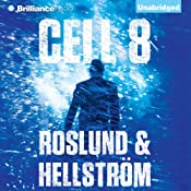 Cell 8 | [Anders Roslund, Brge Hellstrm]