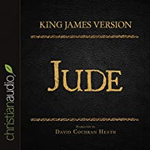 Holy Bible in Audio - King James Version: Jude (       UNABRIDGED) by  King James Version Narrated by David Cochran Heath