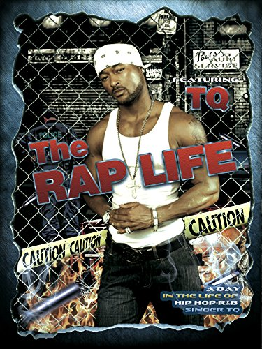 The Rap Life Featuring TQ