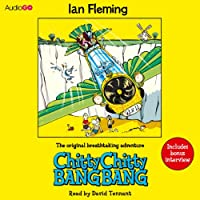 Chitty Chitty Bang Bang (       UNABRIDGED) by Ian Fleming Narrated by David Tennant