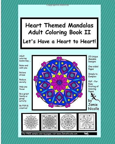 Heart Themed Mandalas Adult Coloring Book II: Let's Have a Heart to Heart: Volume 2 (Mandala Mania)