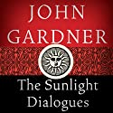The Sunlight Dialogues (       UNABRIDGED) by John Gardner Narrated by Michael Butler Murray