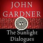 The Sunlight Dialogues | John Gardner