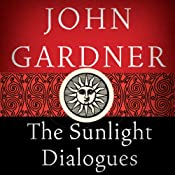 The Sunlight Dialogues | [John Gardner]