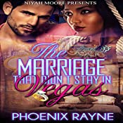 The Marriage That Didn't Stay in Vegas | [Phoenix Rayne]