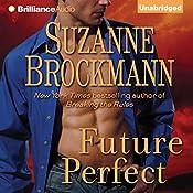 Future Perfect | [Suzanne Brockmann]