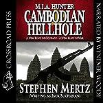Cambodian Hellhole: M. I. A. Hunter, Book 2 | Stephen Mertz