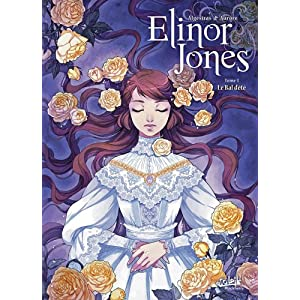 Elinor Jones, Tome 3 : Le bal d'été