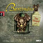 Das Amulett von Samarkand (Bartimäus - Das Hörspiel 1)   Jonathan Stroud