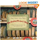 Italian Farmer's Table: Authentic Recipes And Local Lore From Northern Italy