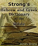Download Strong's Greek and Hebrew Dictionary of the Bible