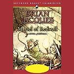 Mariel of Redwall: Redwall, Book 4 | Brian Jacques